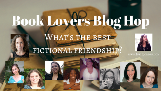 The Best Fictional Friendship – Book Lovers Blog Hop